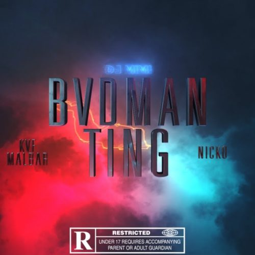 Kaf Malbar Ft. Nicko, Dj Mimi – BVDMAN TING – Clip Officiel – Juillet 2020