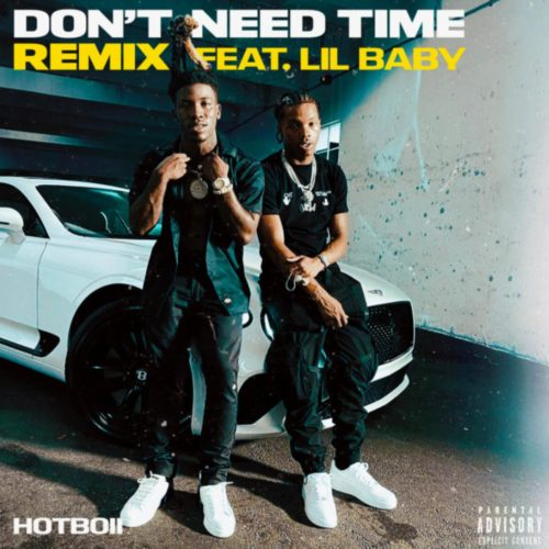 "HOTBOII Feat. Lil Baby ""Don't Need Time (Remix)"" (Official Video) – Août 2020"
