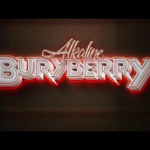 Alkaline – Buryberry (Official Audio) – Août 2020