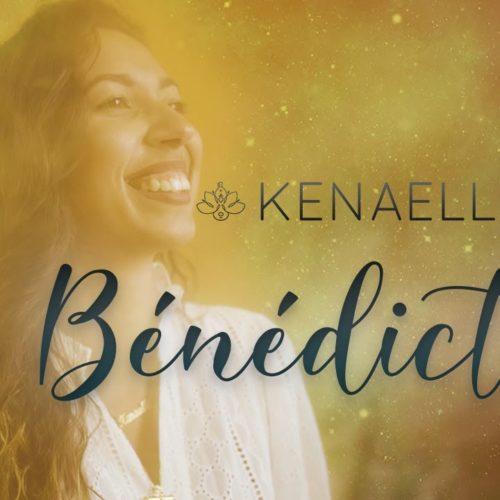 Kénaelle – Bénédiction [Clip Officiel] – Août 2020