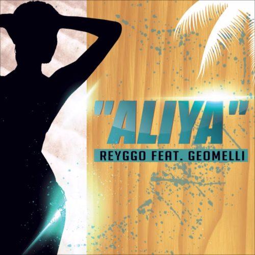 REYGGO Feat GEOMELLI – ALIYA – Août 2020