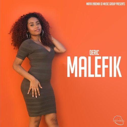 Deric – Malefik (Clip Officiel) – Août 2020