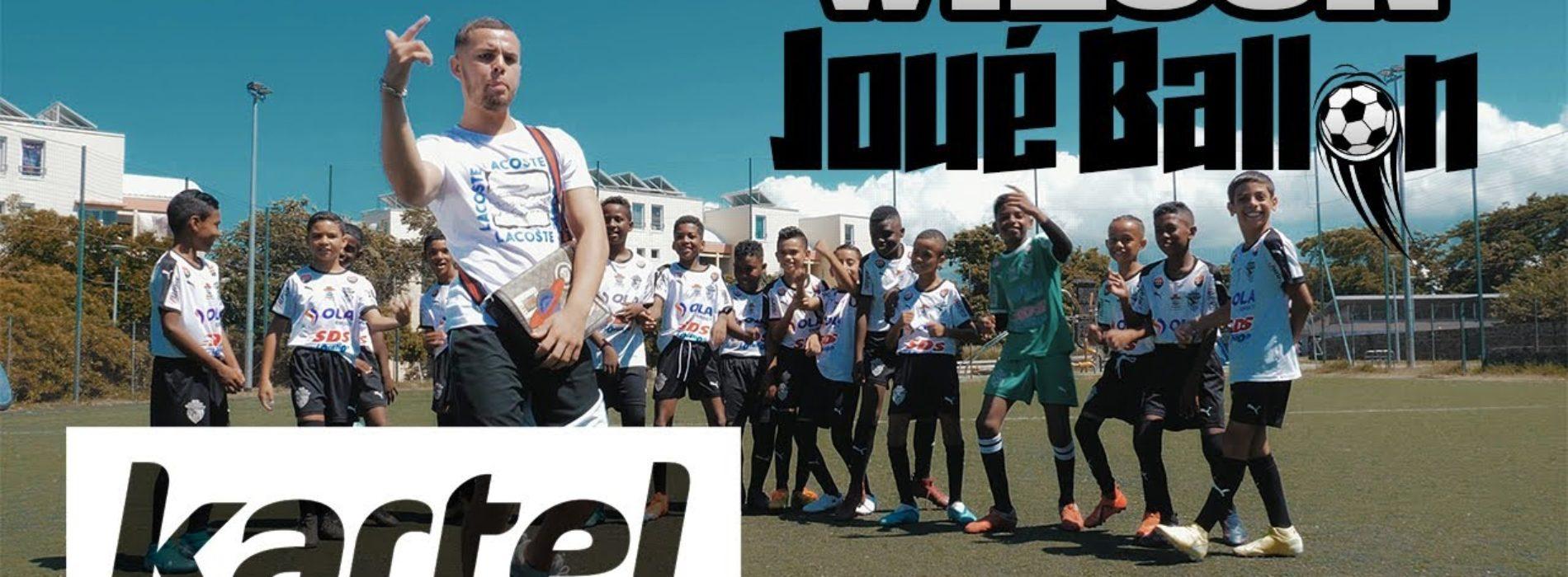 WILSON – Joué Ballon (Clip Officiel) – Septembre 2020