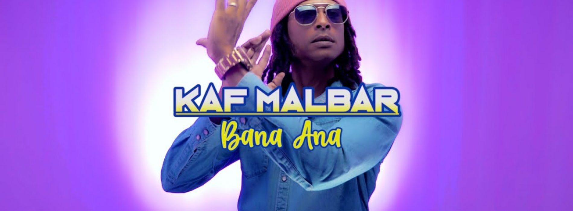 Kaf Malbar – Bana Ana – #AnFouPaMalStaya – (Clip officiel) – Octobre 2020