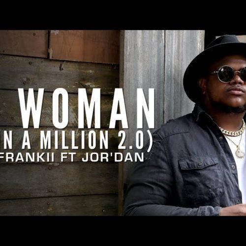 Bigg Frankii Ft Jor'Dan – My Woman (One In A Million 2.0) – Octobre 2020