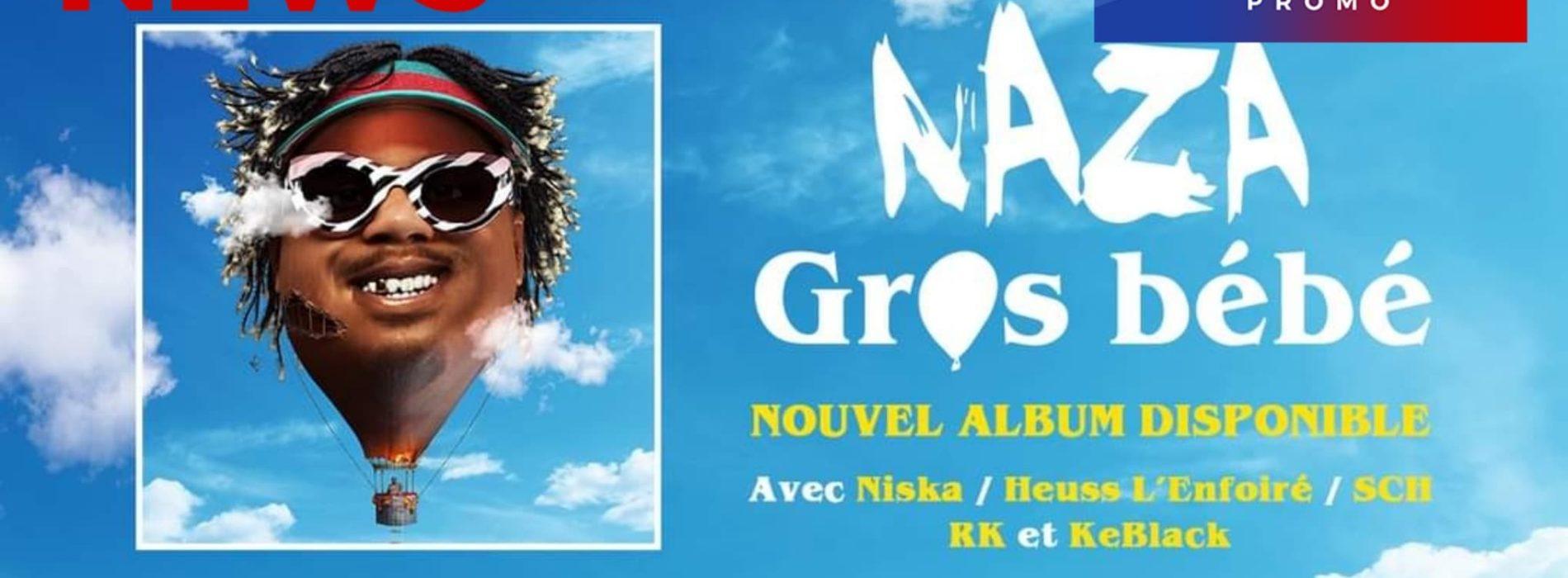 """Découvre le nouvel album de Naza intitulé """"Gros bébé"""" , sortie le 13 novembre 2020."""