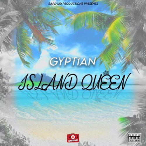 Gyptian – Island Queen | Official Audio – Novembre 2020