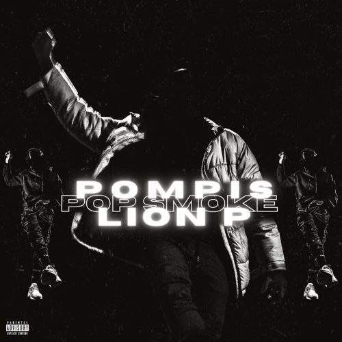 POMPIS FEAT LION P – POP SMOKE – Novembre 2020