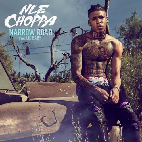 NLE Choppa – Narrow Road feat. Lil Baby (Official Music Video) – Novembre 2020