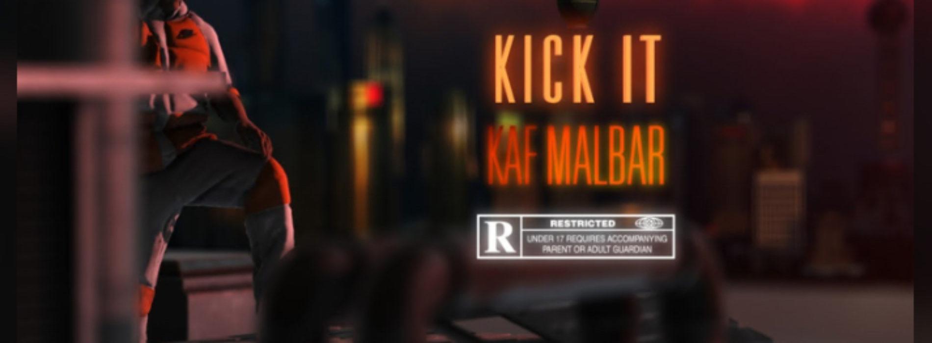 KAF MALBAR feat RIKOS – Kick It – Clip – Décembre 2020