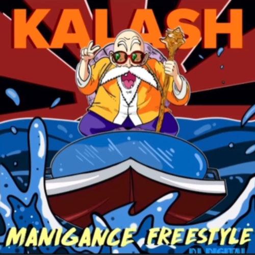 Écoute le son «Manigance « de KALASH – Décembre 2020