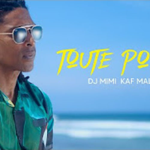 Kaf Malbar Feat Dj Mimi – Toute pou ou [Official Video] – Décembre 2020