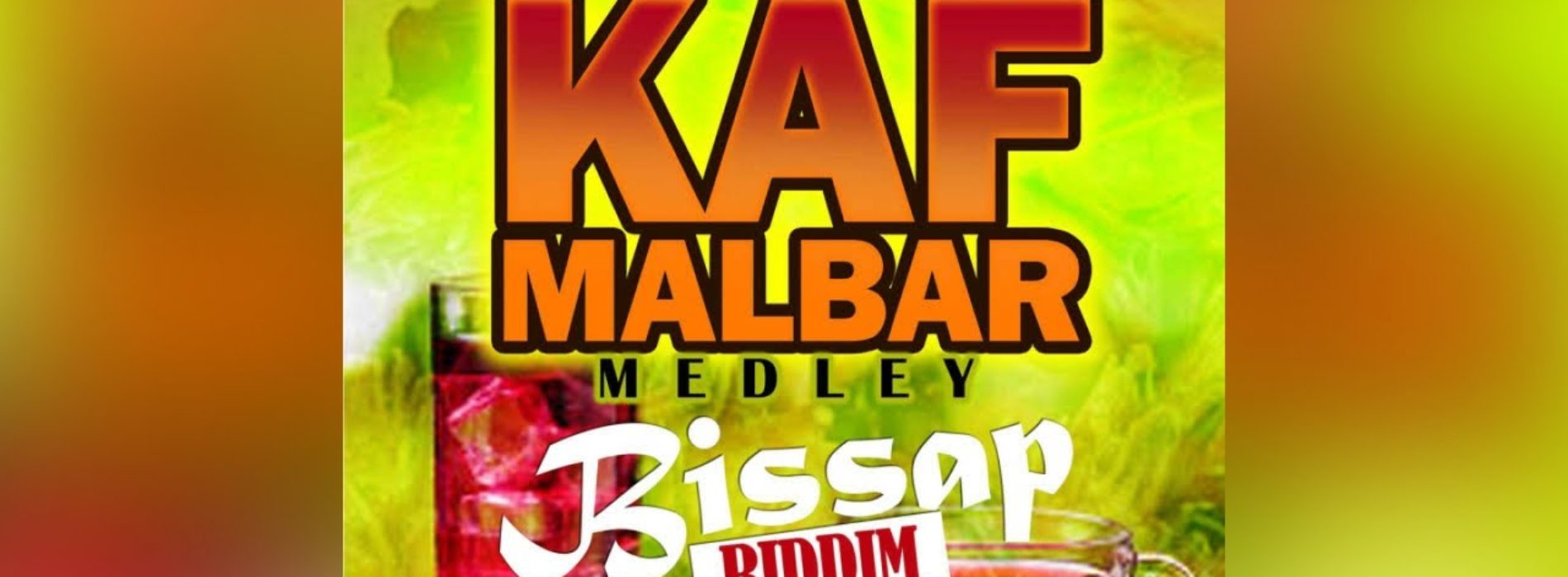 Kaf Malbar Ft. Dj Sebb – Bissap Riddim Medley – Loué / She Call Me (Babar ) / Bonda -12/2020 (cover) – Décembre 2020
