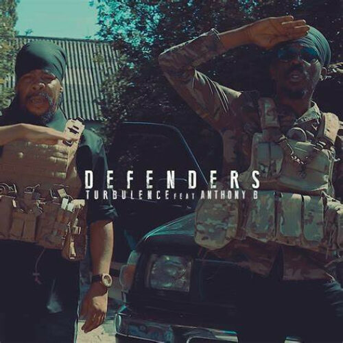 Turbulence – Defenders feat. Anthony B (Official Video) – Janvier 2021