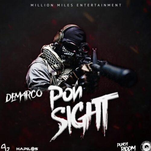 Demarco – Pon Sight (Official Audio) – Janvier 2021