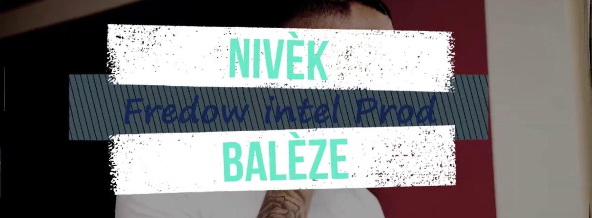 Nivèk || BALÈZE – Janvier 2021