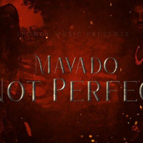 Mavado – Not Perfect (Official Lyric Video) – Janvier 2021