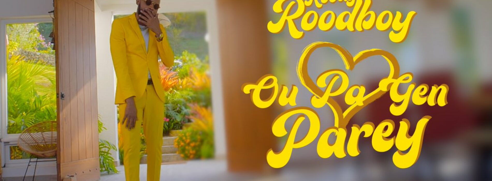 Roody Roodboy – Ou pa Gen Parèy – Février 2021