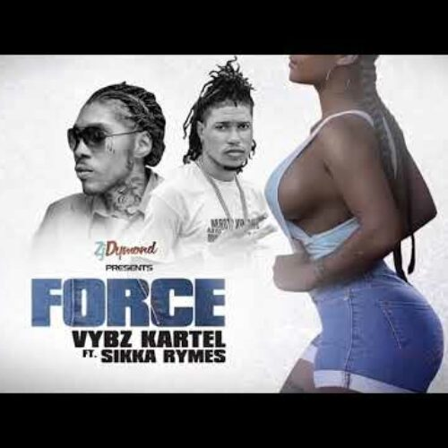Vybz Kartel, Sikka Rymes – Force (Official Music Video) – Février 2021