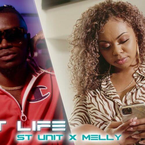 St Unit x Melly – Best Life (Run Hit) – Février 2021