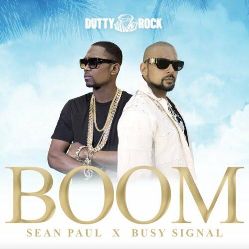 Sean Paul, Busy Signal – Boom (Official Audio) – Mars 2021