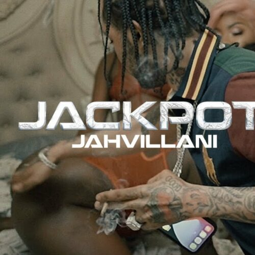 Jahvillani – Jackpot (Official Video) – Mars 2021