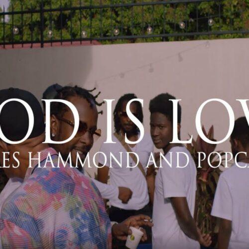 Popcaan, Beres Hammond – God Is Love (Official Video) – Mars 2021