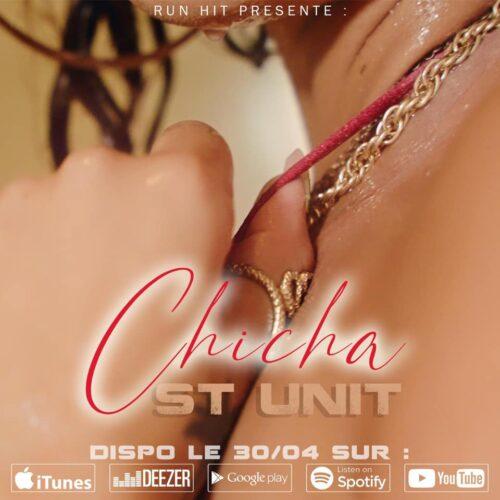 St Unit – Chicha (Run Hit) – Avril 2021