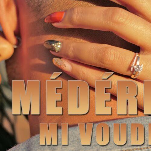 Mederice – Mi voudré – Clip officiel – Avril 2021