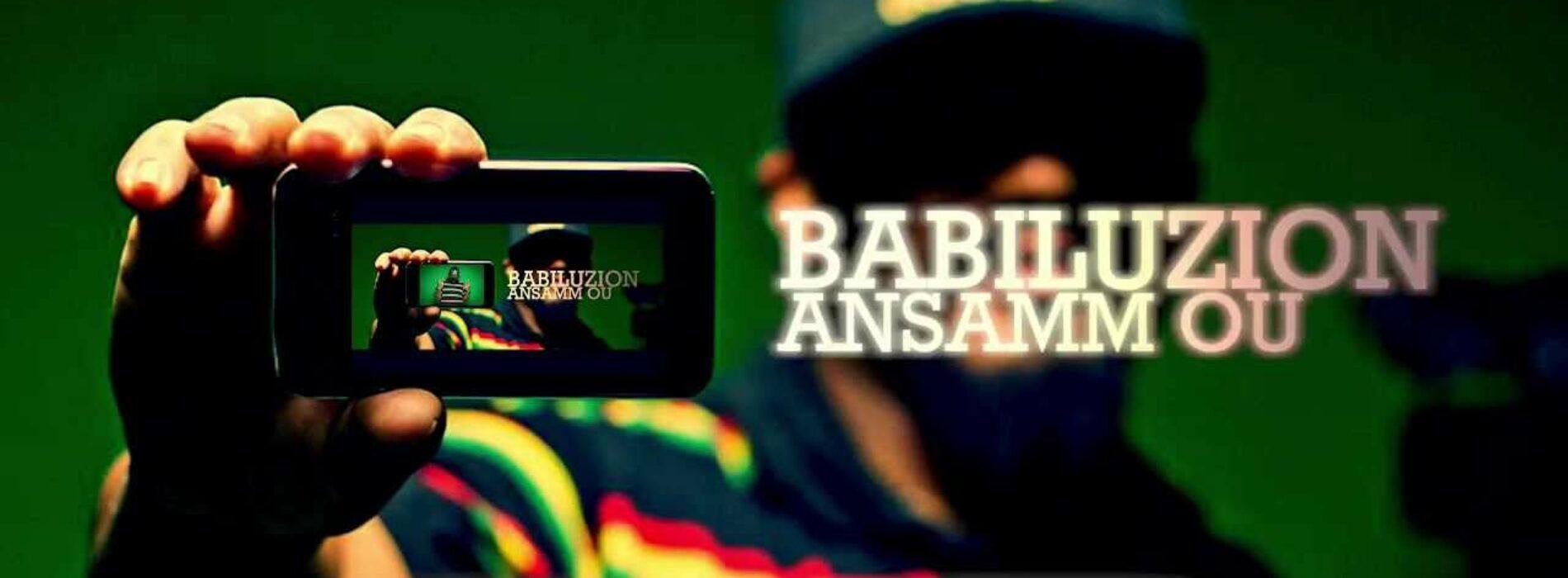 "BABILUZION nous offre 6 titres ""Fé KOM MWIN"" – ""MINA WONDA"" – PASS LO MESAZ – RESS DOBOUT' – MOVING ON – ""ZAZAKEL"" – Avril 2021"