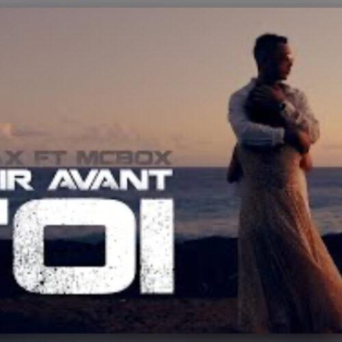 Vj Awax feat MC BOX – Partir avant toi (clip officiel) – Mai 2021