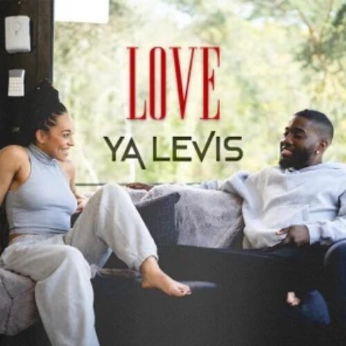 YA LEVIS – Love (clip officiel) – Mai 2021