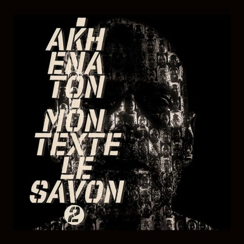 Akhenaton – Mon texte le savon Part 2 (Official Video) – Mai 2021
