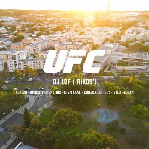Son 974 – UFC 420 – Dj Lof (Rikos), AD4.20, Rivokill, Benytric, CTZN Kane, 13DeuxFois, E.DY, Sylo, Logan – Mai 2021