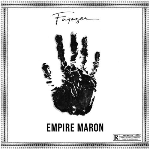 """Découvre l'album de FAYAZER """"EMPIRE MARON"""" – Juin 2021"""