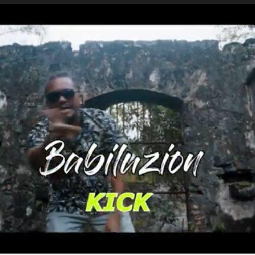 """BABILUZION  – """"KICK"""" (clip officiel) – Juin 2021"""