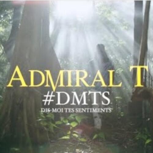 Découvre le dernier clip de Admiral T – D.M.T.S (clip officiel) – Juin 2021