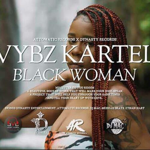 Vybz Kartel – Black Woman (Official Video) – Juin 2021