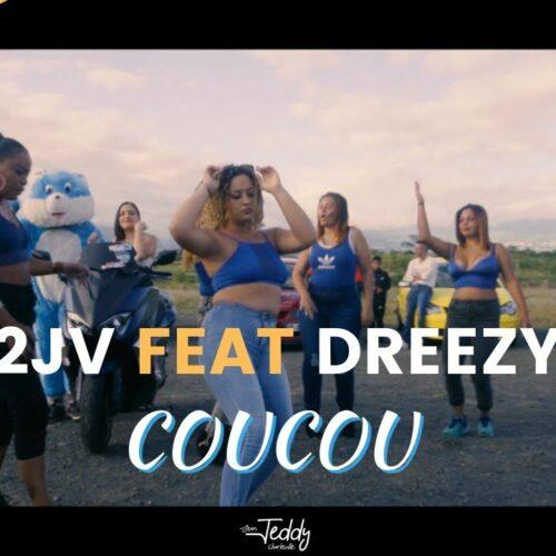 SON 974 – DREEZY Feat 2JV-COUCOU (Clip Officiel) – Juin 2021