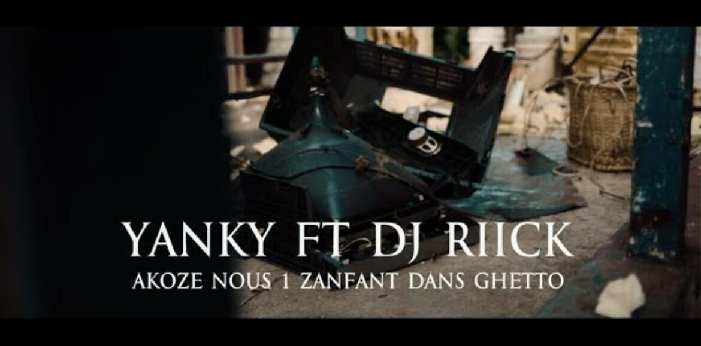 ILE MAURICE  – Yanky feat. Dj Riick – ACOZE NOUS 1 ZANFANT DANS GHETTO – Juin 2021
