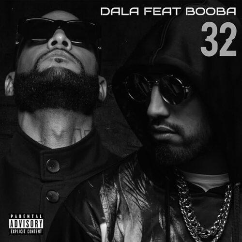Dala – 32 (feat. Booba) [Audio officiel] – Juin 2021
