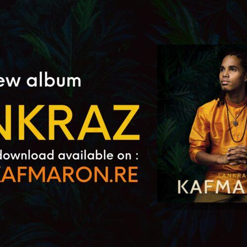 Découvre l'album de KAFMARON « LANKRAZ » 8 clips videos disponible – Juillet 2021