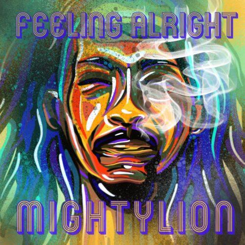 """Mighty Lion – """"Dans le vide"""" – Juillet 2021💥💥💥👍🇷🇪 extrait 📺 🎶 du nouvel album """"Feeling Alrigh"""""""