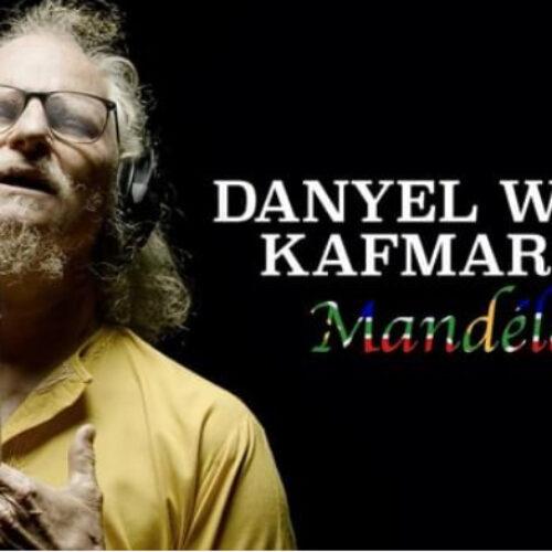 Danyèl Waro èk Kafmaron – «Mandéla»- Juillet 2021