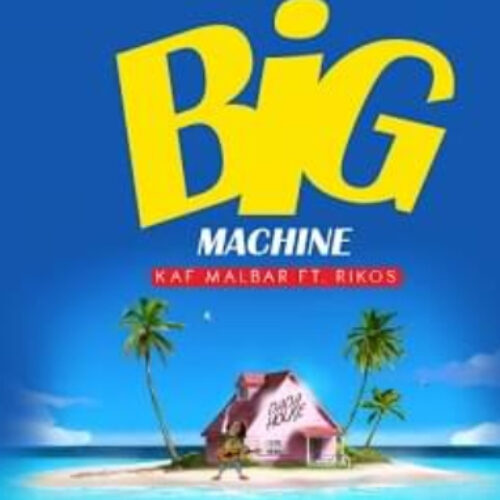 Kaf Malbar Ft. Rikos – Big Machine – #AnFouPaMalStaya – Cover – Juillet 2021🔥🔥🔥