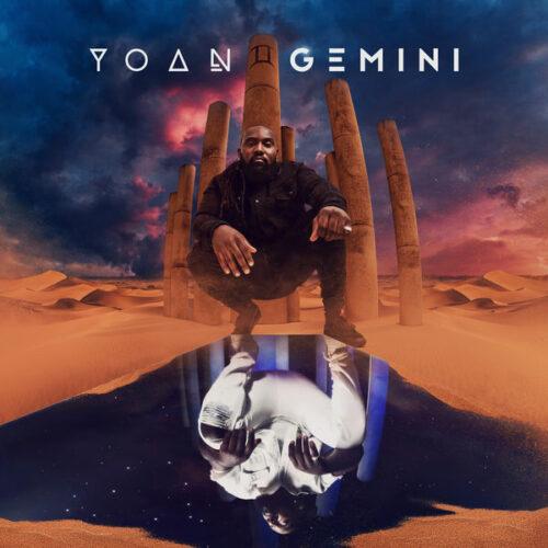 """Découvrez le nouvel EP de Yoan """" Gemini """" – Juillet 2021"""