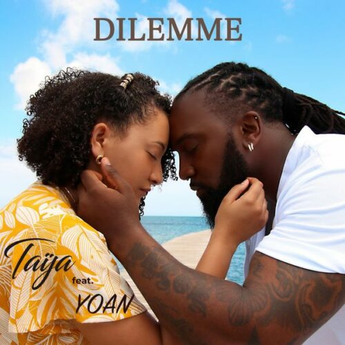 Taija ft. Yoan – Dilemme (Official Music Video) – Juillet 2021🥰🔥🥰🔥