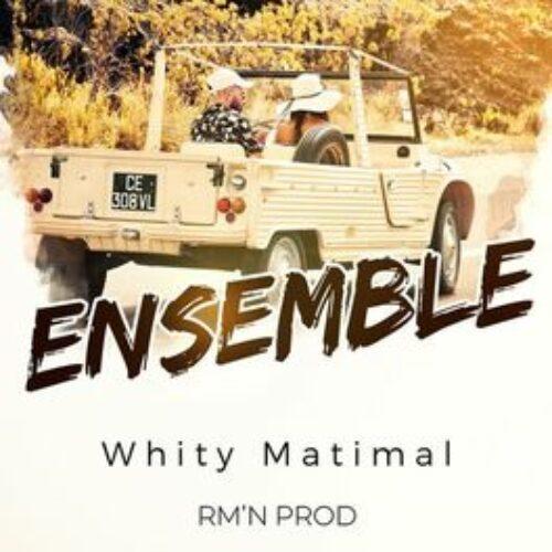 Whity Matimal – Ensemble (clip officiel) 🤞☀️ (Rm'N PROD) – Août 2021🌈☀️