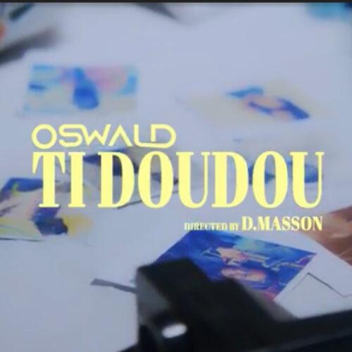 Oswald – «Ti doudou «– Août 2021🇭🇹🇭🇹🇭🇹