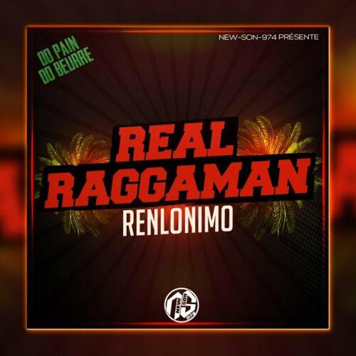 RENLONIMO – Real Raggaman // Kryssy – Marionettes (Remix Mickael Riddim) – Août 2021
